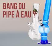 Bang, pipe à eau, chicha…, comment faire la différence ?